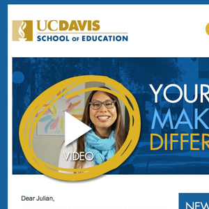 Thumbnail image of a UC Davis segmented email that MainSpring created for an end of fiscal year challenge series