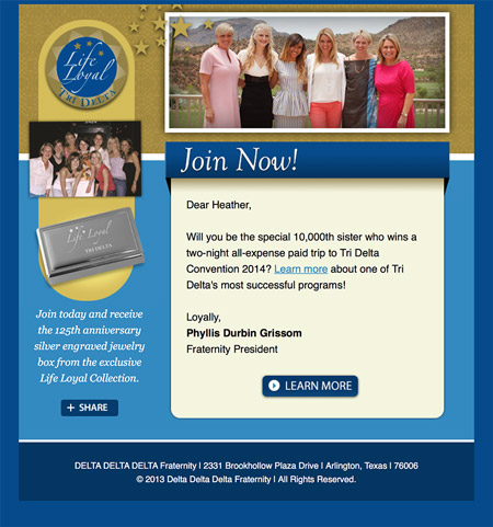 Image of an email from a life loyal email campaign series MainSpring created for Delta Delta Delta Fraternity